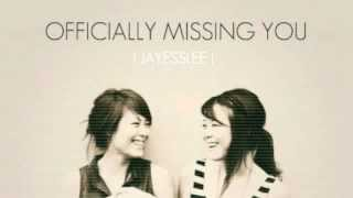Repeat youtube video Jayesslee - Officially Missing You (Studio) - Lyric - Cover by Tamia