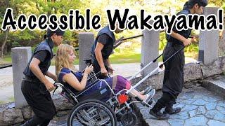 Accessibility At Wakayama Castle and Ninja History at Eunji!