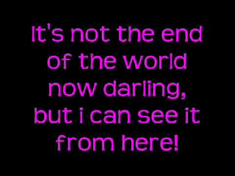 Lostprophets - It's not the end of the world (but I can see it from here) Lyrics