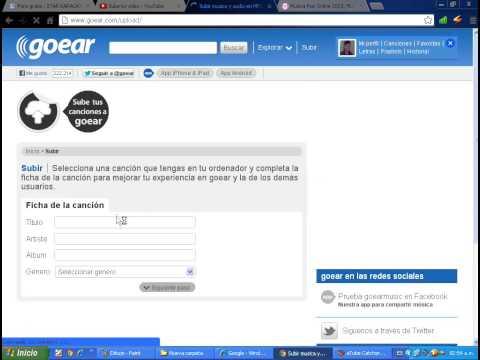 COMO REGISTRARSE Y SUBIR UNA CANCION MP3 A GOEAR.COM