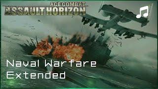 """""""Naval Warfare"""" - Ace Combat Assault Horizon OST (Extended)"""