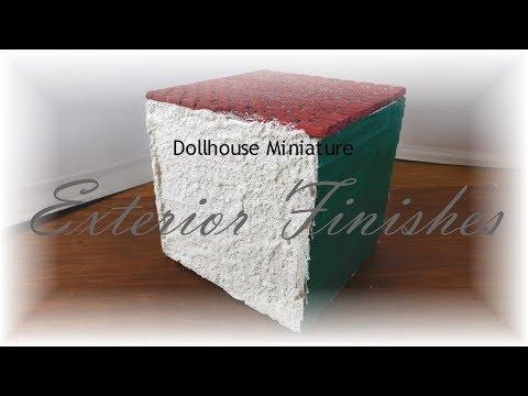 Dollhouse Miniature Exterior Finishes