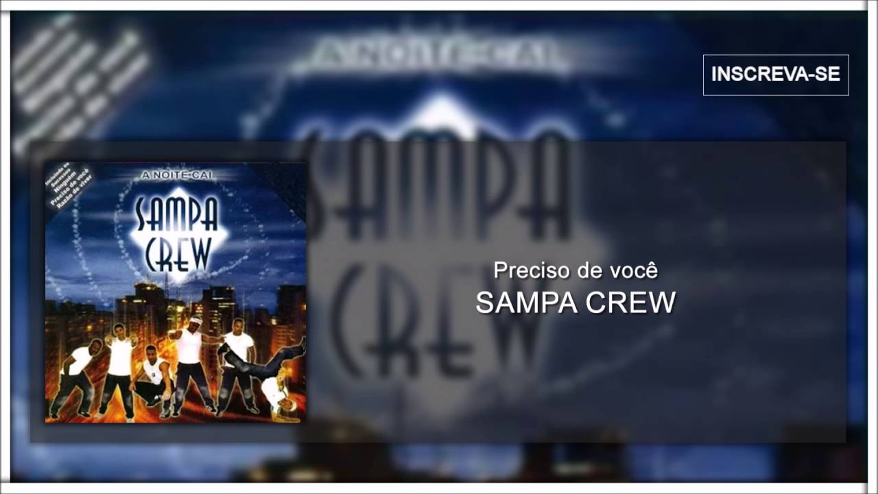 PALCO CREW NO MUSICAS BAIXAR SAMPA DE MP3