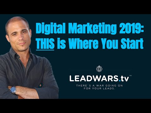 Digital Marketing 2019: THIS is Where You Start