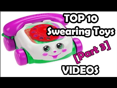TOP 10 kids toys that SWEAR part 3 (Top 10 SWEARING childrens play toys monsters inc, fisher price