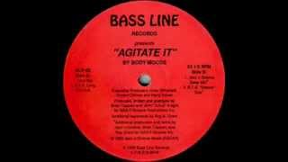 Body Moods -- Agitate It (BTs Groove Dub)