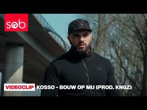 KOSSO - BOUW OP MIJ (PROD. KNGZ) #BETI