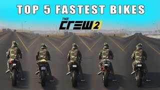 The Crew 2 - Top 5 Fastest Βikes