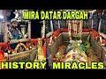 Download Video MIRA DATAR DARGAH | HISTORY | MIRACLES MP4,  Mp3,  Flv, 3GP & WebM gratis