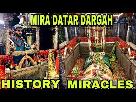 MIRA DATAR DARGAH | HISTORY | MIRACLES