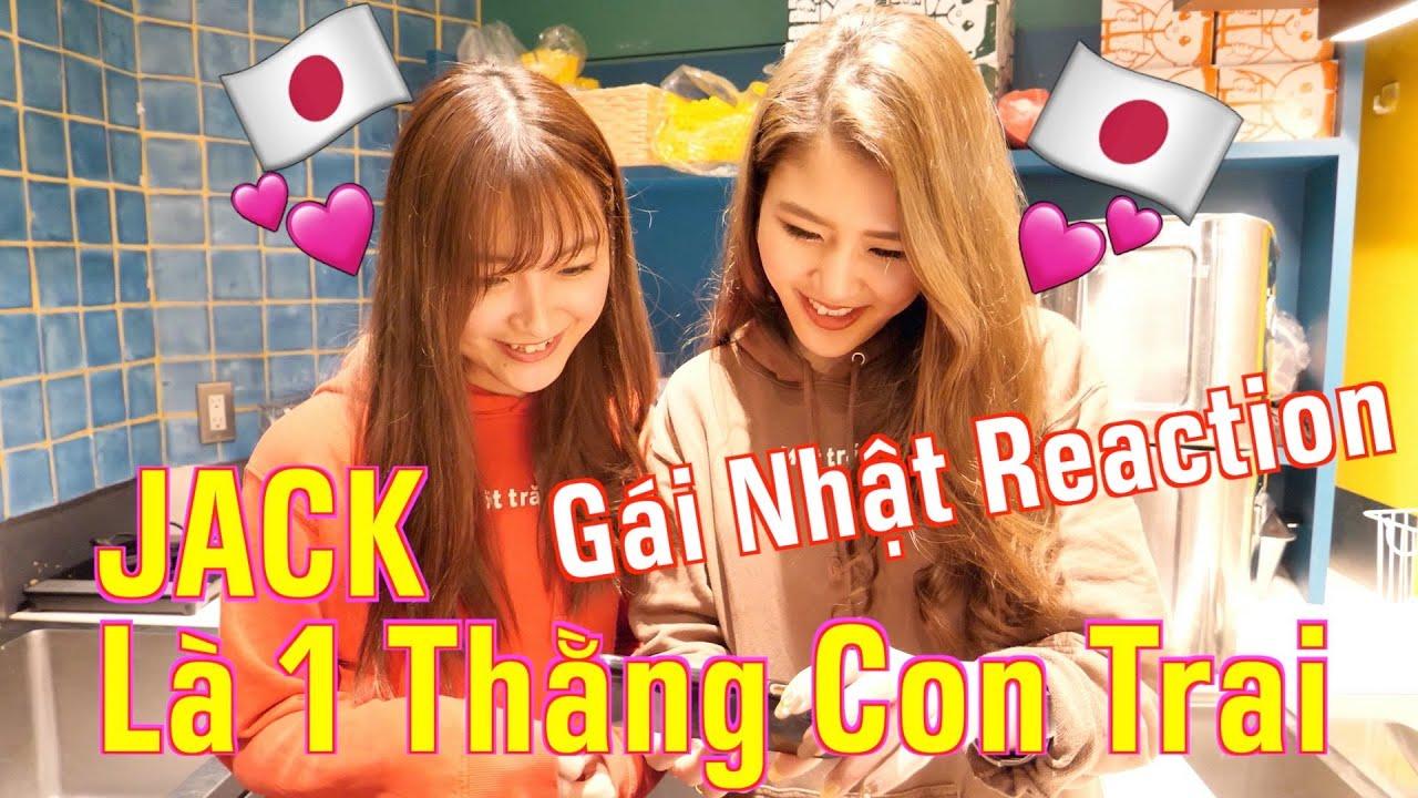 【Gái Nhật Reaction】JACK   Là 1 Thằng Con Trai Official MV   J97