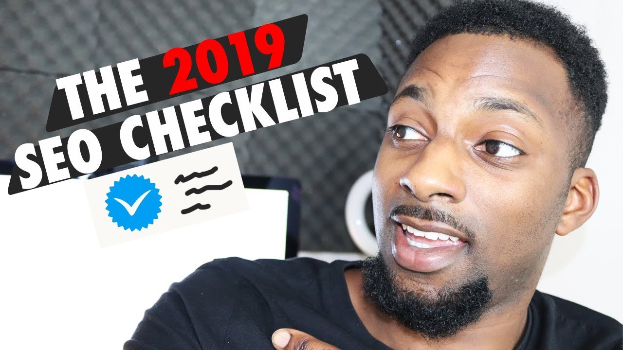 SEO Checklist 2019 — How to Rank #1 On Google (Fast