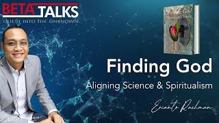 Finding God   Erianto Rachman   Beta Talks
