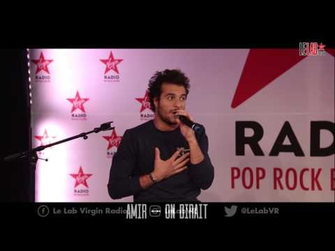 Amir dans Le Lab Virgin Radio - On Dirait