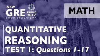 GRE Quantitative Reasoning | GRE Math | Practice Test 1: Questions 1-17 | GRE Prep | GRE Exam