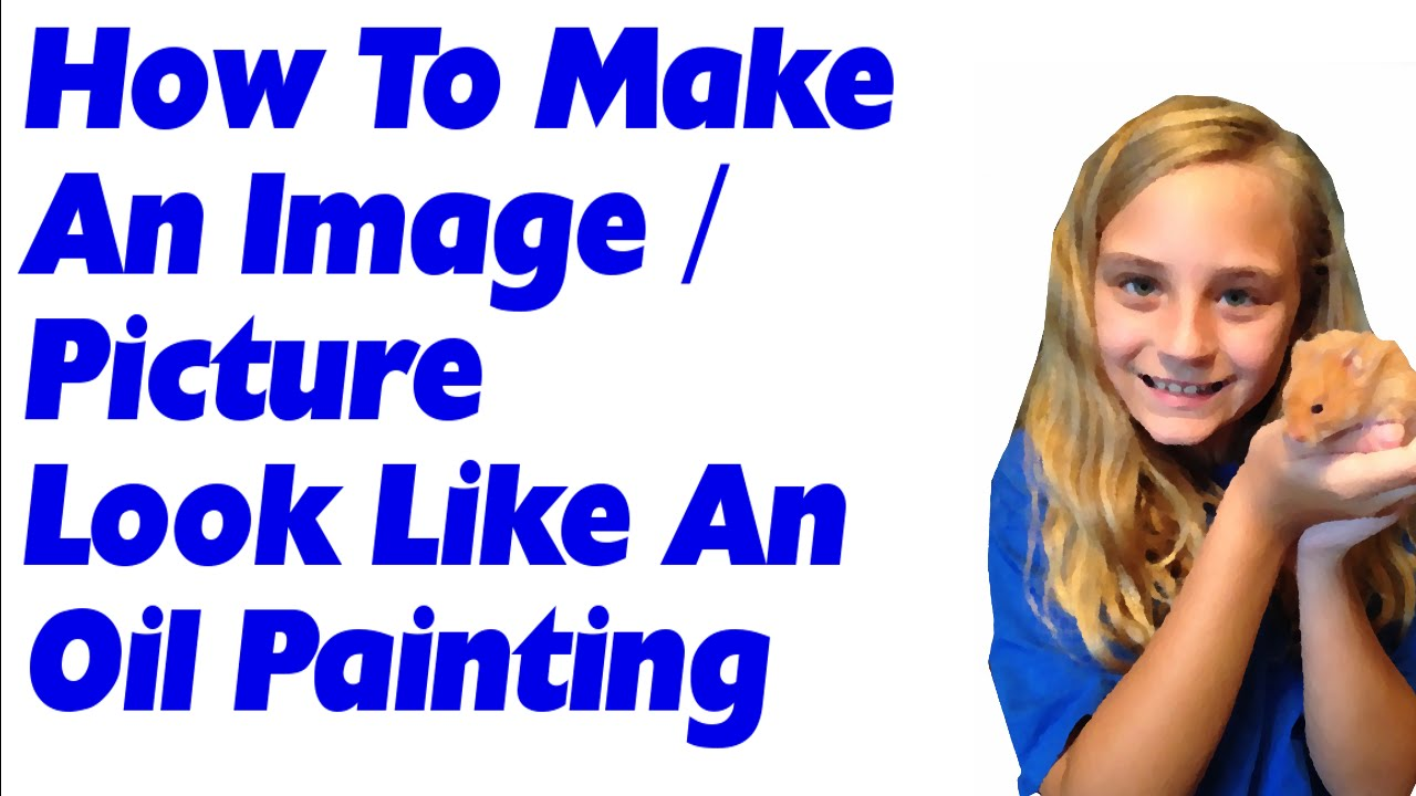 Make Photo Look Like Painting Gimp