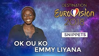 Download SNIPPETS | Emmy Liyana - OK ou KO (Destination Eurovision) | Eurovision MP3 song and Music Video