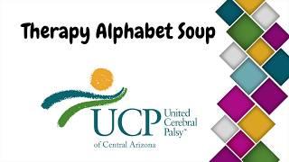 Therapy Alphabet Soup: UCP Development Tip