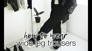 How to wear: wide leg trousers!