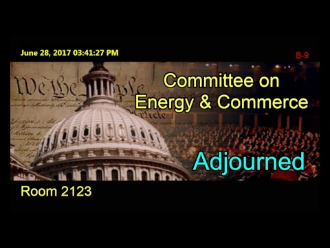 MARKUP: Energy and Commerce to Consider Eight Bills