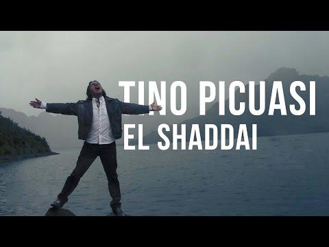 Tino Picuasi  - El Shaddai (Video Oficial)