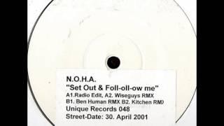 N.O.H.A. - Set Out & Foll-oll-ow Me (Ben Human RMX)