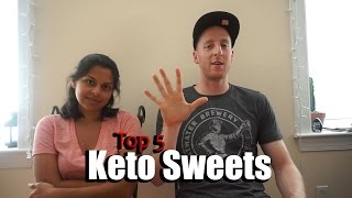 Top 5 Keto Sweets.  Keto Hacks for your Sweet Tooth!