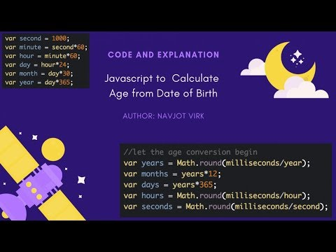 Javascript Calculate Age From Date Of Birth - Step By Step Code Explanation