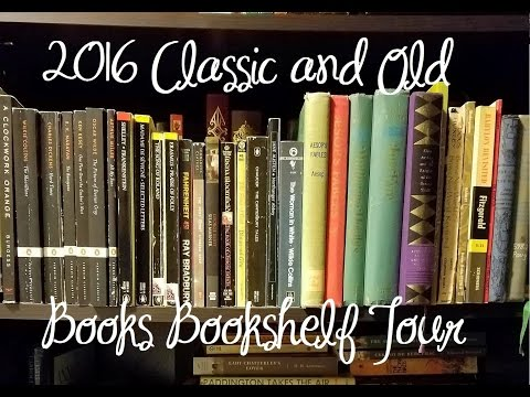 2016 Classics and Old Books Bookshelf Tour