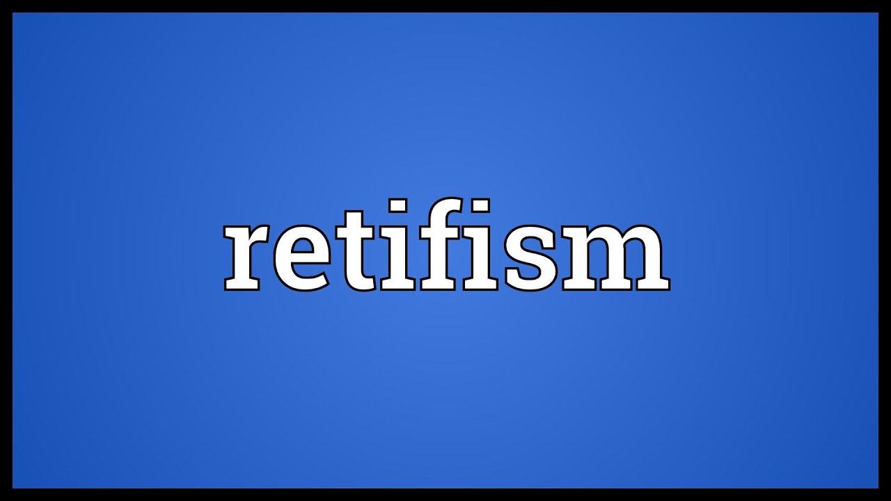 Retifism