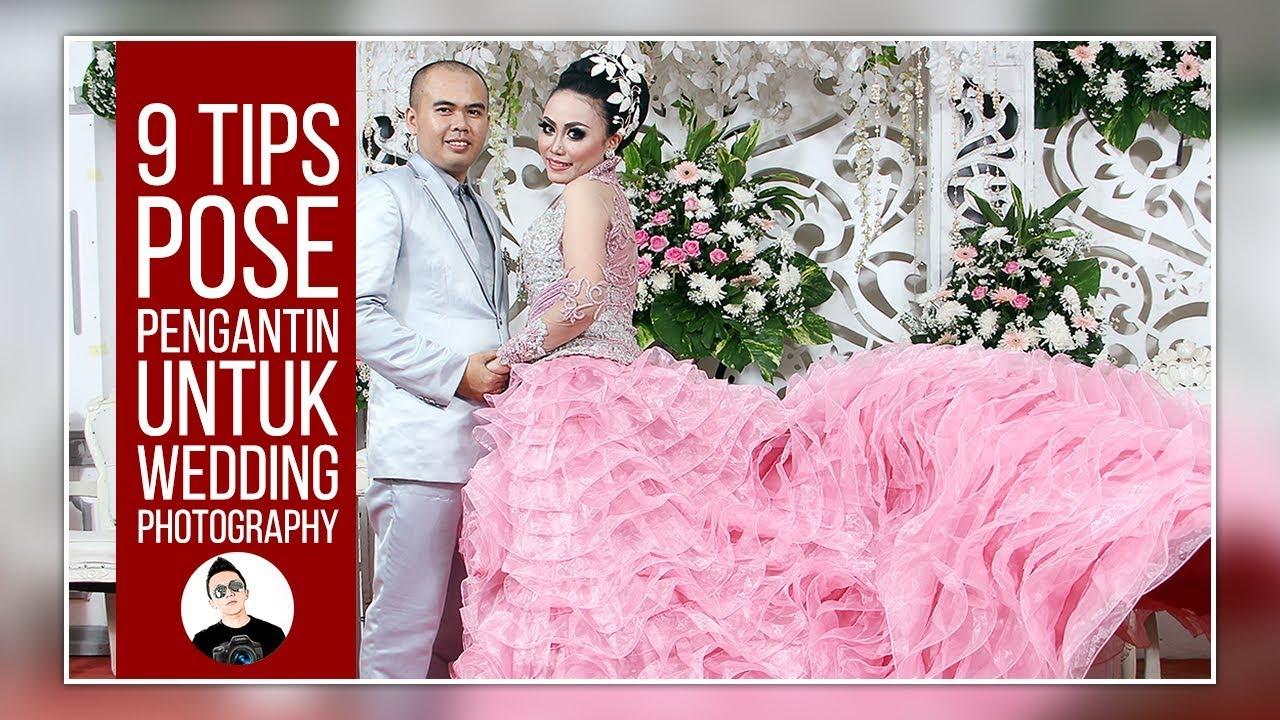 9 TIPS POSE PENGANTIN UNTUK WEDDING PHOTOGRAPHY - Wedding Thrill
