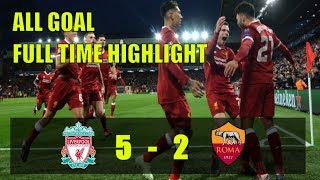 Liverpool VS As Roma (5 - 2) All Goal Full Highligh 24/4/2018 Full Time