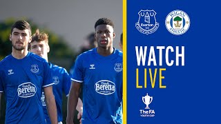 LIVE: EVERTON U18 V WIGAN U18 | FA YOUTH CUP
