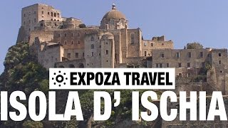 Isola D'Ischia, Azores (Italy) Vacation Travel Video Guide
