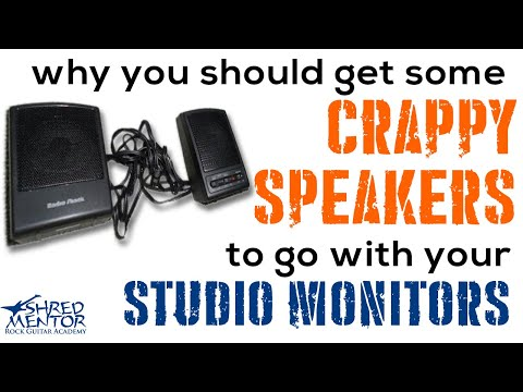 Why You Should Get Some Crappy Speakers to Go With Your Studio Monitors