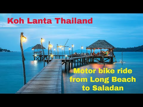 Ride on the motor bike from Long Beach to Saladan Koh Lanta Thailand