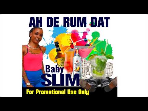 Baby Slim - Rum Dat (Antigua Soca 2017) Power Soca