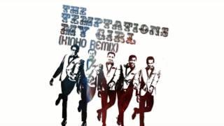 The Temptations - My Girl ( k1NHO Remix )