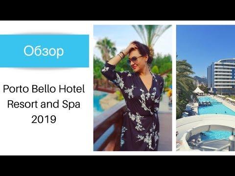 Обзор отеля Porto Bello Hotel Resort & Spa