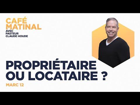 31 août 2021   Marc 12 :  Propriétaire ou locataire ?   Claude Houde