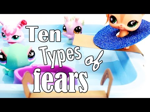 LPS - 10 Types of Fears