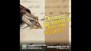 EBD | Deuteronômio 27.1-10 - Declaração da aliança de Deus com seu povo - Rev. Ithamar Ximenes