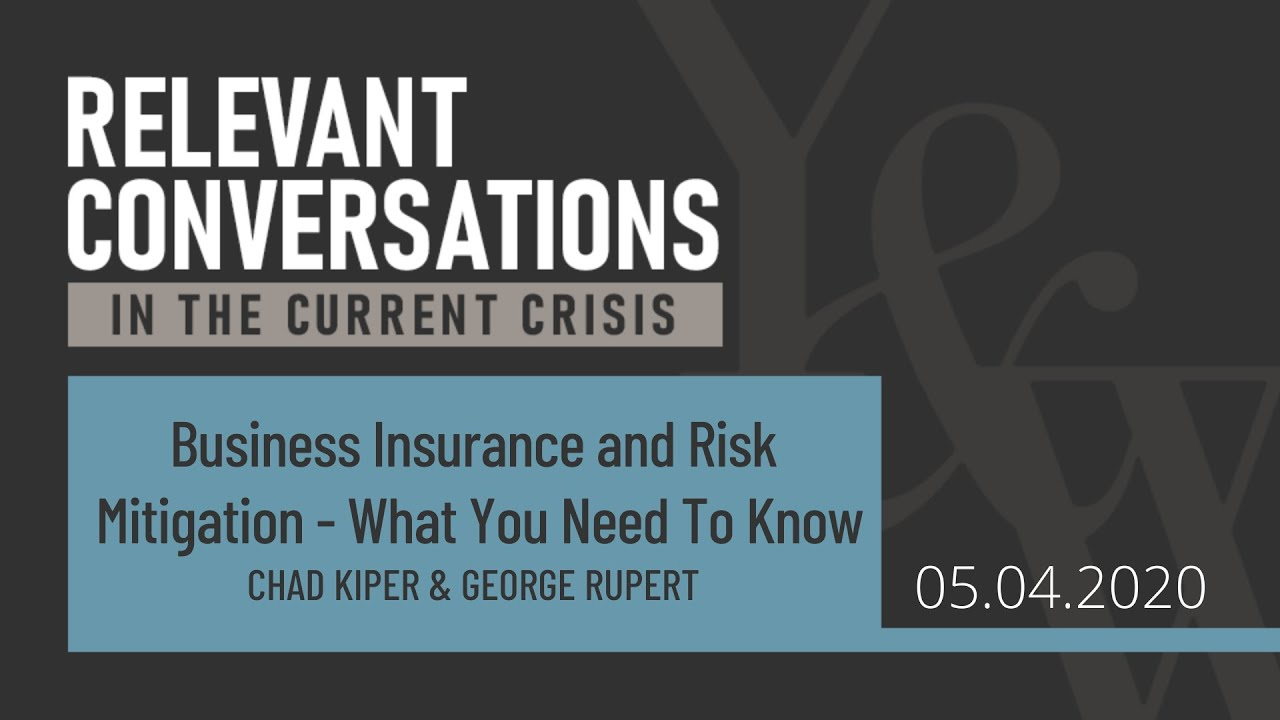 (WEBCAST): COVID-19: Business Insurance & Risk Mitigation - What You Need to Know