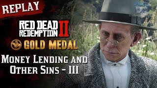 RDR2 PC - Mission #14 - Money Lending and Other Sins III [Replay & Gold Medal]