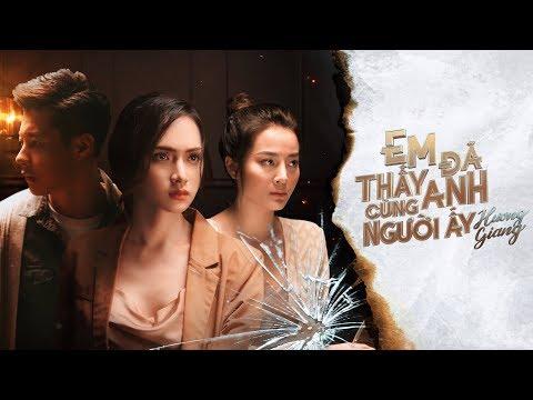 HƯƠNG GIANG - EM ĐÃ THẤY ANH CÙNG NGƯỜI ẤY (#EDTACNA) (#ADODDA2) - OFFICIAL MUSIC VIDEO