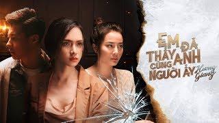 HUONG GIANG - EM DA THAY ANH CUNG NGUOI AY (#EDTACNA) (#ADODDA2) - OFFICIAL MUSIC VIDEO