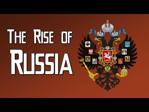 The Rise of Russia (Absolutism in Central and Eastern Europe)