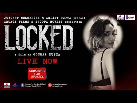 LOCKED | A film by Gourab Dutta | Artage Films | Incoda Movies | Artage Production | Short Film 2018