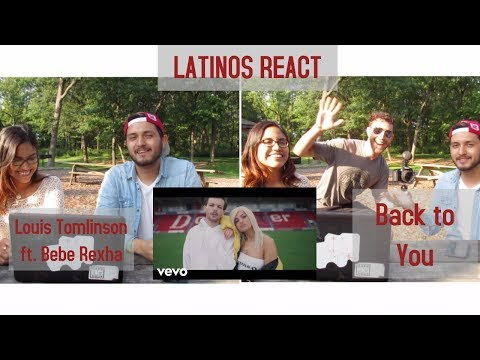 "LATINOS REACT TO Louis Tomlinson ""Back to You"" ft  Bebe Rexha | WE MET WHO??"
