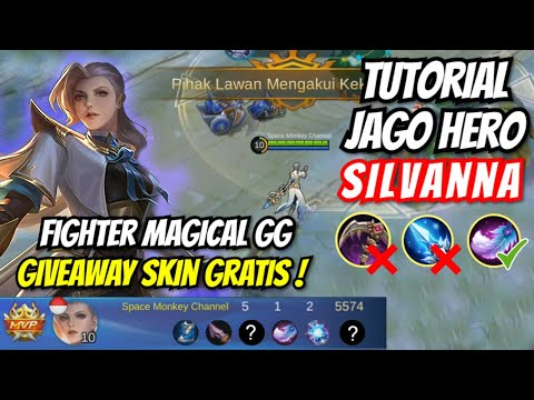 TUTORIAL HERO BARU SILVANNA MOBILE LEGENDS ! BUILD TERSAKIT SILVANNA + COMBO SKILL